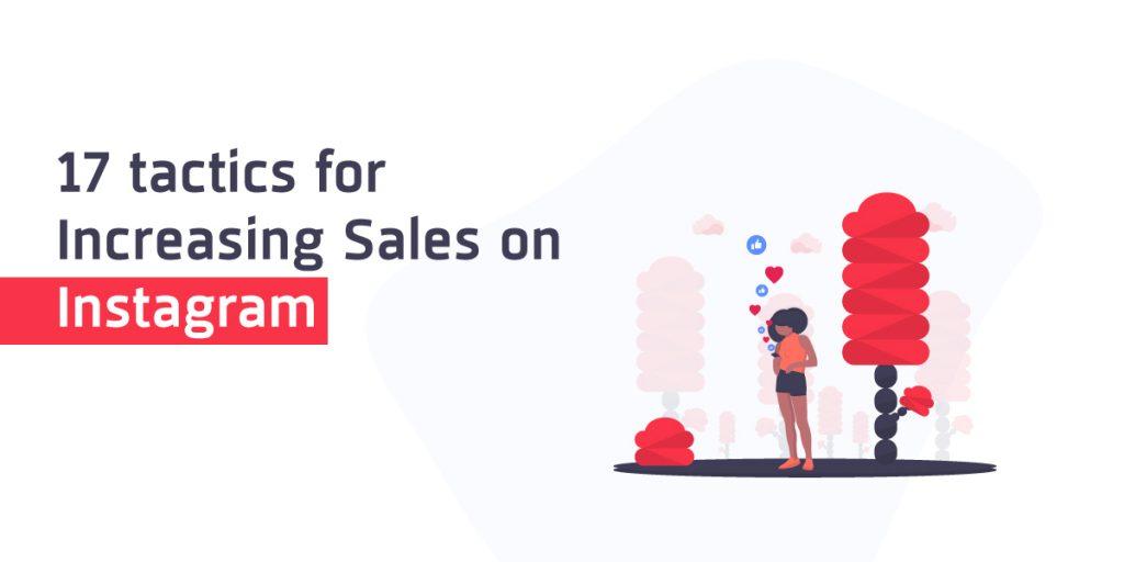 17-tactics-for-increasing-sales-on-instagram